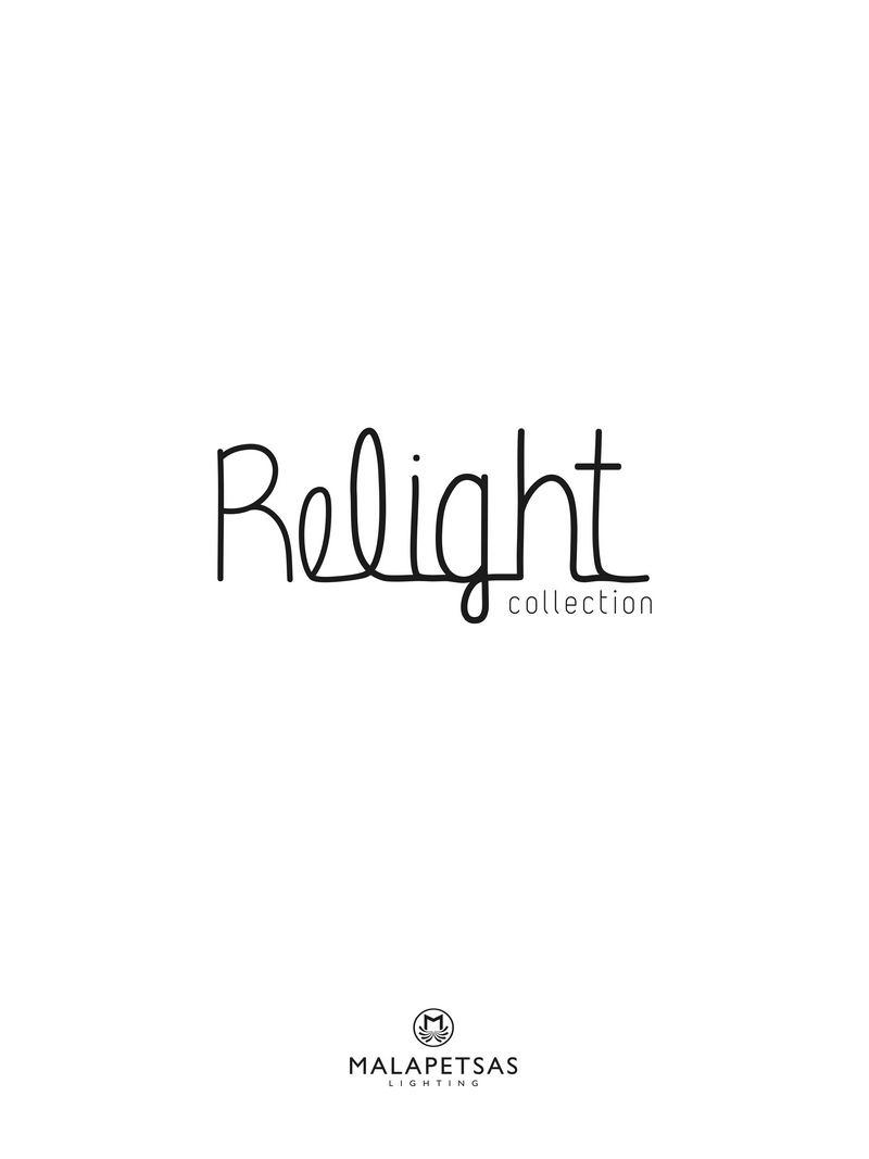 Malapetsas Relight Rollection 2017
